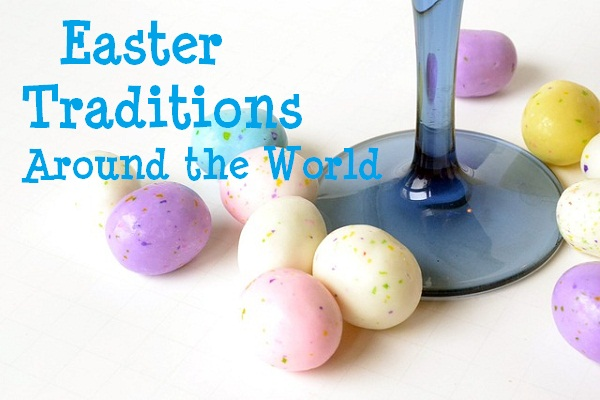 easter-traditions-around-the-world
