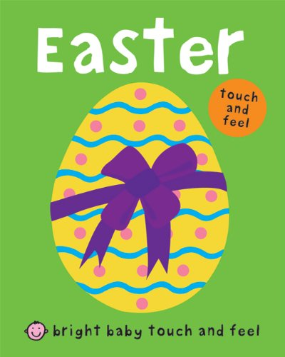 Bright Baby Touch and Feel Easter Book from Amazon