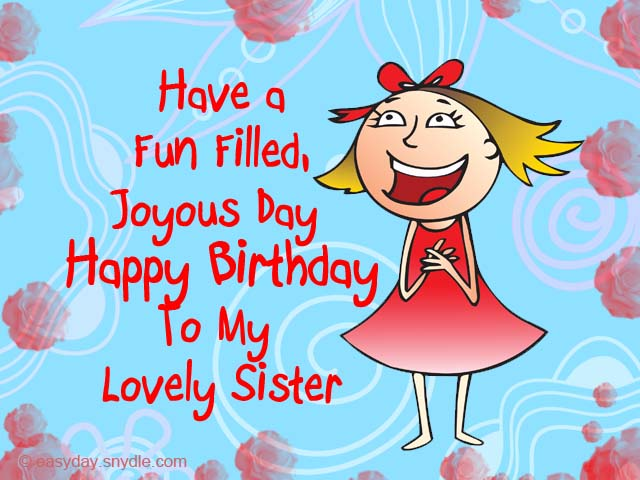 Birthday Wishes for Sister Easyday – Birthday Greeting for Sister